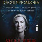 A Decodificadora – Walter Isaacson