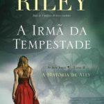 A Irmã da Tempestade – Lucinda Riley