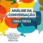 Análise da Conversação: Teoria e Prática – Fabiana Lima