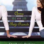 Anna e o Beijo Francês – Stephanie Perkins