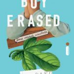 Boy Erased: uma Verdade Anulada – Garrard Conley