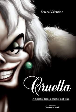 Cruella – Vilões Volume 7 – Serena Valentino