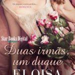 Duas Irmãs, Um Duque – Conto de Fadas Volume 03 – Eloisa James