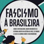 Fascismo à Brasileira – Pedro Doria