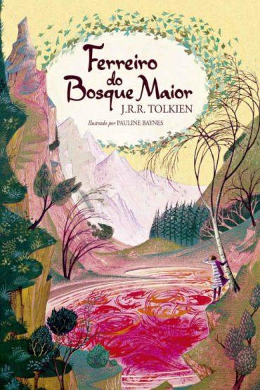 Ferreiro do Bosque Maior – J. R. R. Tolkien