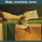 Medo, Reverência, Terror – Carlo Ginzburg