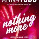 Nothing More – A História de Landon Volume 1 – Anna Todd