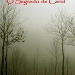 O Segredo de Carol – Sérgio S. Santos