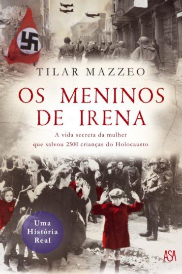 Os Meninos de Irena – Tilar J. Mazzeo