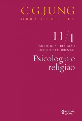 Psicologia e Religião – Carl Gustav Jung