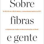 Sobre Fibras e Gente – Bruno Fernandes