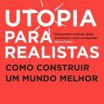 Utopia Para Realistas – Rutger Bregman