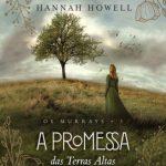 A Promessa das Terras Altas – Os Murrays Volume 03 – Hannah Howell