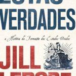 Estas Verdades – Jill Lepore