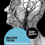 O Imitador de Homens – Walter Tevis