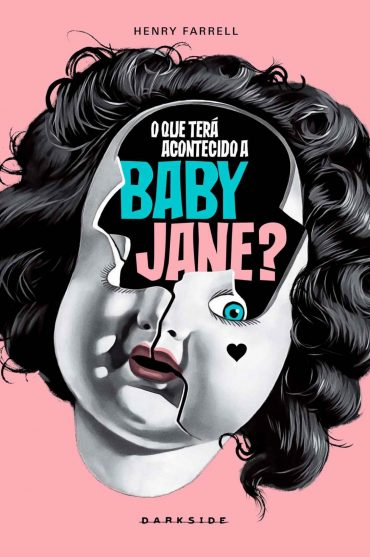 O Que Terá Acontecido a Baby Jane? – Henry Farrell