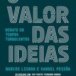 O Valor das Ideias – Marcos Lisboa