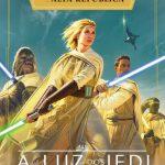 Star Wars: Luz dos Jedi – A Alta República – Charles Soule