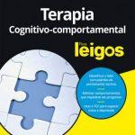 Terapia Cognitivo-Comportamental para Leigos – Rhena Branch