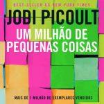 Um Milhão de Pequenas Coisas – Jodi Picoult