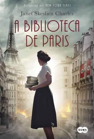 A Biblioteca de Paris – Janet Skeslien