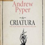 A Criatura – Andrew Pyper