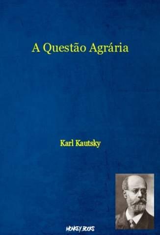 A Questão Agrária – Karl Kautsky