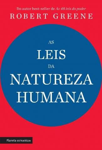 As Leis da Natureza Humana – Robert Greene