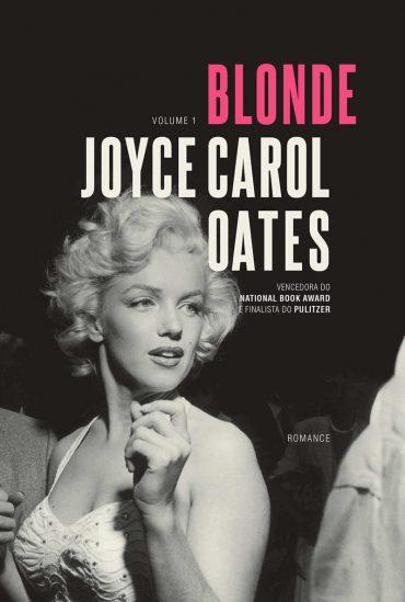 Blonde – Blonde Volume 01 – Joyce Carol Oates