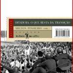 Ditadura: o que Resta da Transição – Milton Pinheiro