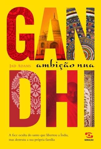 Gandhi – Jad Adams