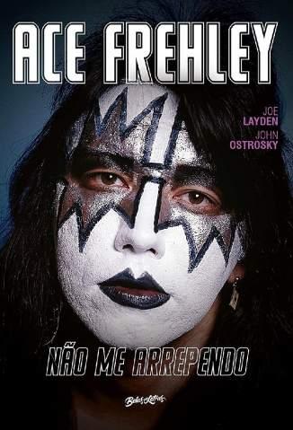 Não Me Arrependo – Memórias do Rock N Roll – Ace Frehley