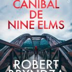 O Canibal de Nine Elms – Kate Marshall Volume 01 – Robert Bryndza