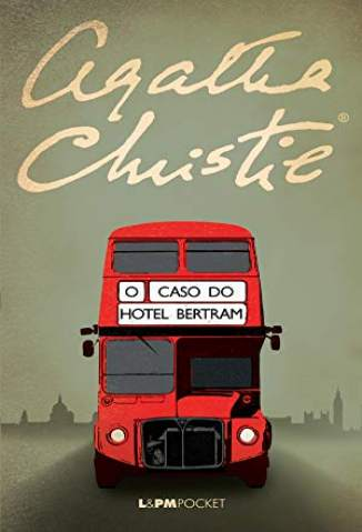 O Caso do Hotel Bertram – Agatha Christie