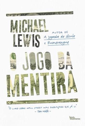 O Jogo da Mentira – Michael Lewis