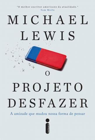 O Projeto Desfazer – Michael Lewis