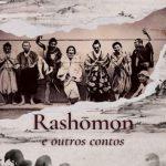 Rashomon e Outros Contos – Ryunosuke Akutagawa