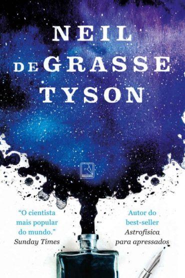 Respostas de Um Astrofísico – Neil deGrasse Tyson