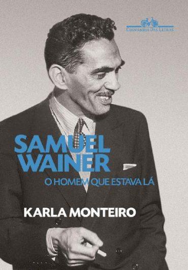 Samuel Wainer – Karla Monteiro