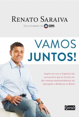 Vamos Juntos – Renato Saraiva