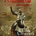 Almas Divididas – Kingmaker Volume 3 – Toby Clements