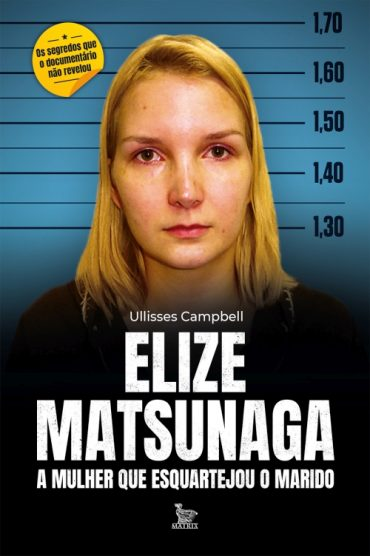 Elize Matsunaga – Ullisses Campbell