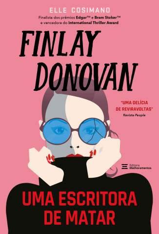 Finlay Donovan: uma Escritora de Matar – Elle Cosimano