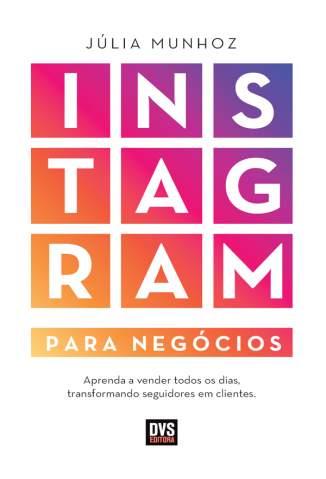 Instagram para Negócios – Júlia Munhoz