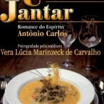 O Ultimo Jantar – Vera Lúcia Marinzeck de Carvalho
