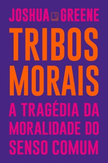 Tribos Morais – Joshua Greene